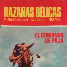 Tebeos: COLECCIÓN HAZAÑAS BELICAS Nº ? - EL COMANDO DE PAJA. Lote 165042106