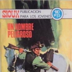 Tebeos: COLECCIÓN SIOUX Nº 173 - UN HOMBRE PELIGROSO. Lote 165188666