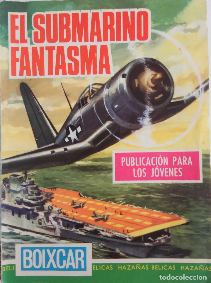 HAZAÑAS BÉLICAS - COLECCIÓN BOIXCAR Nº 108 - EL SUBMARINO FANTASMA (Tebeos y Comics - Toray - Hazañas Bélicas)