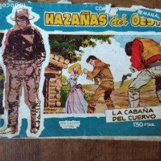 Tebeos: HAZAÑAS DEL OESTE, LA CABAÑA DEL CUERVO Nº 15 TORAY -. Lote 165348694