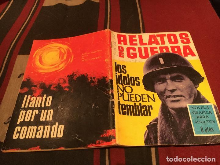 RELATOS DE GUERRA N°104 - LOS IDOLOS NO PUEDEN TEMBLAR -EDICIONES TORAY 1966 (Tebeos y Comics - Toray - Otros)
