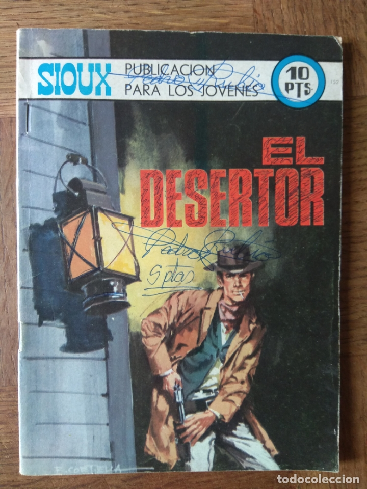 SIOUX Nº 152 - EDITORIAL TORAY - NOVELA GRAFICA - EL DESERTOR - (Tebeos y Comics - Toray - Sioux)