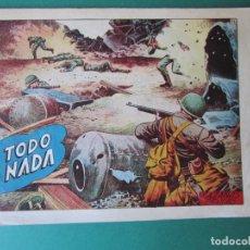 Giornalini: HAZAÑAS BELICAS (1950, TORAY) -2ª- 74 · 10-IV-1953 · O TODO O NADA. Lote 172574730