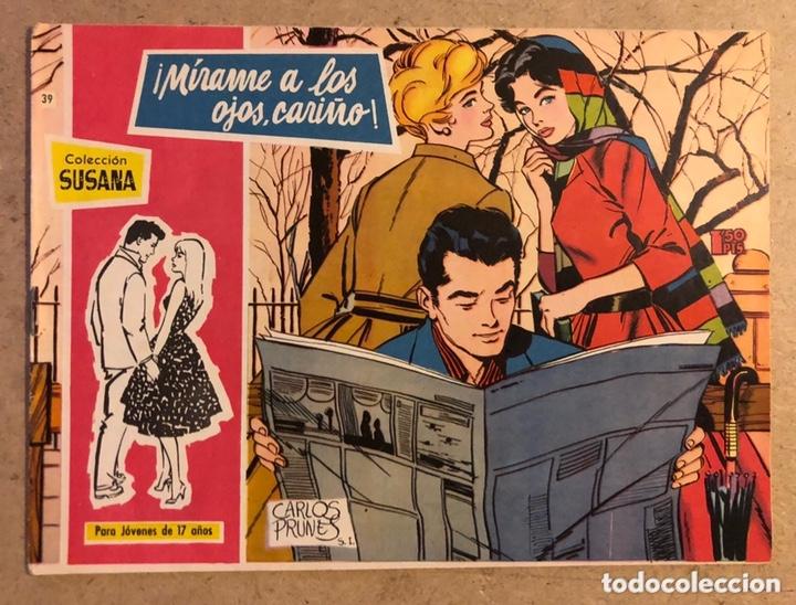 COLECCIÓN SUSANA N° 39 ¡MÍRAME A LOS OJOS, CARIÑO! (EDICIONES TORAY 1959). (Tebeos y Comics - Toray - Susana)