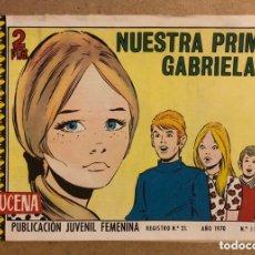 Tebeos: AZUCENA N° 1138 NUESTRA PRIMA GABRIELA (EDICIONES TORAY 1970).. Lote 172729560