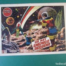 Tebeos: MUNDO FUTURO, EL (1955, TORAY) 21 · 1955 · NO HAY ENEMIGO PEQUEÑO. Lote 172773737