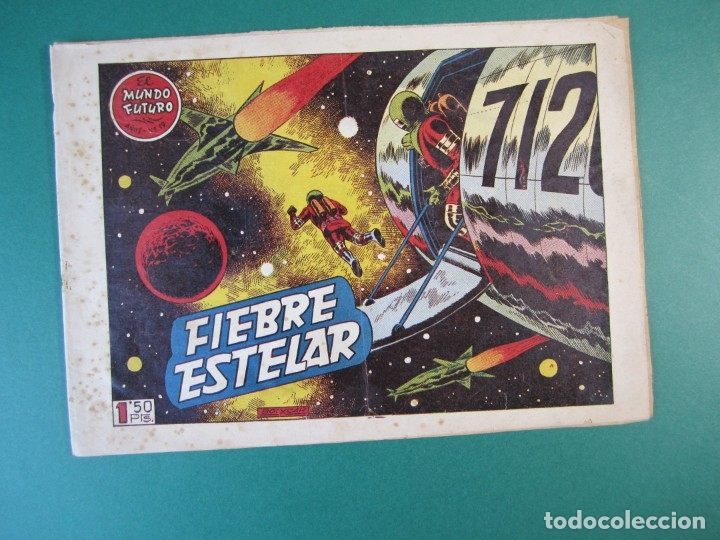 MUNDO FUTURO, EL (1955, TORAY) 19 · 1955 · FIEBRE ESTELAR (Tebeos y Comics - Toray - Mundo Futuro)