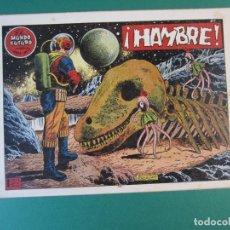 Tebeos: MUNDO FUTURO, EL (1955, TORAY) 17 · 1955 · HAMBRE. Lote 172774675