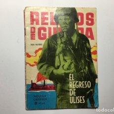 Tebeos: RELATOS DE GUERRA Nº Nº 22 EL REGRESO DE ULISES - ED. TORAY 1963. Lote 173418447