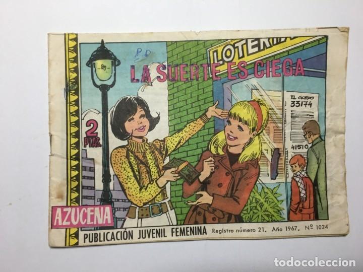 COMIC LA SUERTE ES CIEGA - AZUCENA Nº 1024 (Tebeos y Comics - Toray - Azucena)
