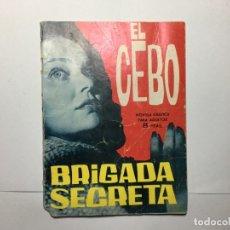 Tebeos: RIGADA SECRETA. EL CEBO. Nº 82. TORAY, 1964. Lote 173420583