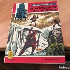Tebeos: OCURRIO UNA VEZ Nº 6 EL HOMBRE DE LAS NIVES ( ORIGINAL TORAY) (COIB25). Lote 173864688