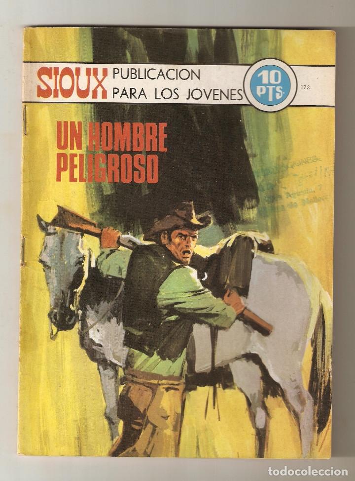 SIOUX - Nº 173 - UN HOMBRE PELIGROSO - EDICIONES TORAY - 1970 - (Tebeos y Comics - Toray - Sioux)