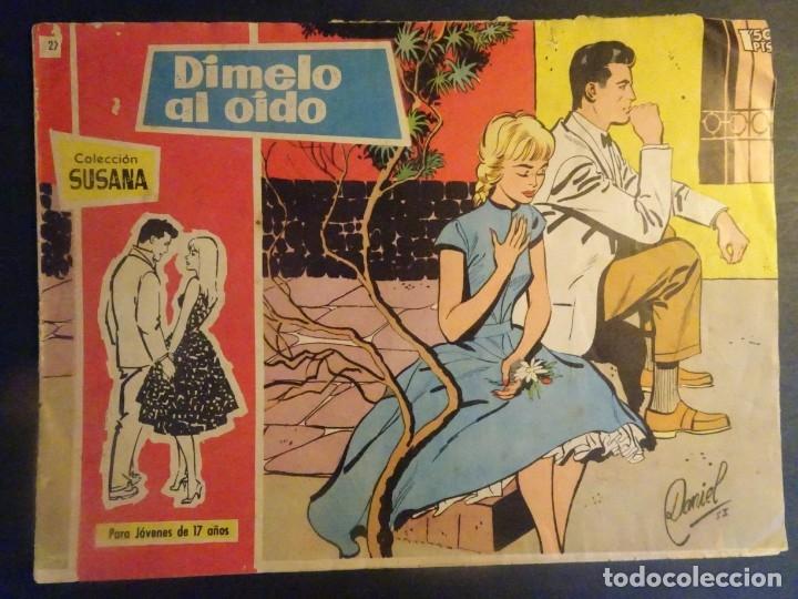 ANTIGUO TEBEO COLECCIÓN SUSANA Nº 27, DÍMELO AL OÍDO, ED. TORAY, VER FOTOS (Tebeos y Comics - Toray - Susana)