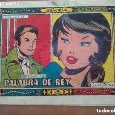 Tebeos: GRACIELA NUM 172. PALABRA DE REY. TORAY. Lote 175663469
