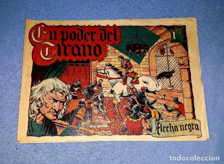 EL PODER DEL TIRANO FLECHA NEGRA EDITORIAL TORAY AÑOS 40 ORIGINAL VER FOTO Y DESCRIPCION (Tebeos y Comics - Toray - Flecha Negra)