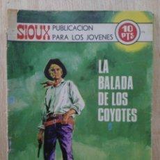 Tebeos: SIOUX - Nº 176, LA BALADA DE LOS COYOTES - ED. TORAY. Lote 177637727