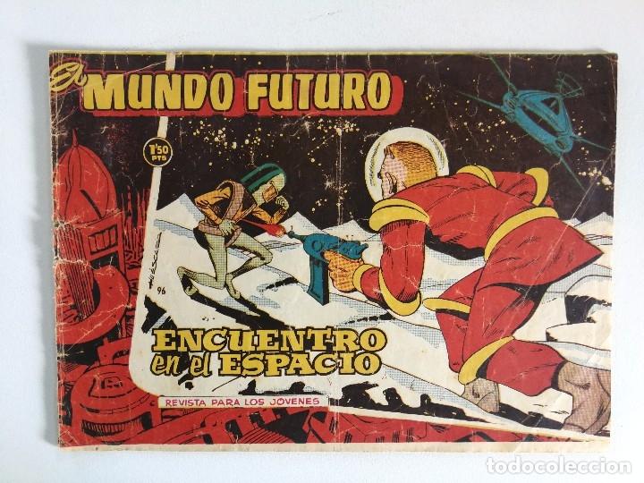 EL MUNDO FUTURO Nº 96: ENCUENTRO EN EL ESPACIO - DIBUJOS BOIXCAR (ED. TORAY 1955) (Tebeos y Comics - Toray - Mundo Futuro)