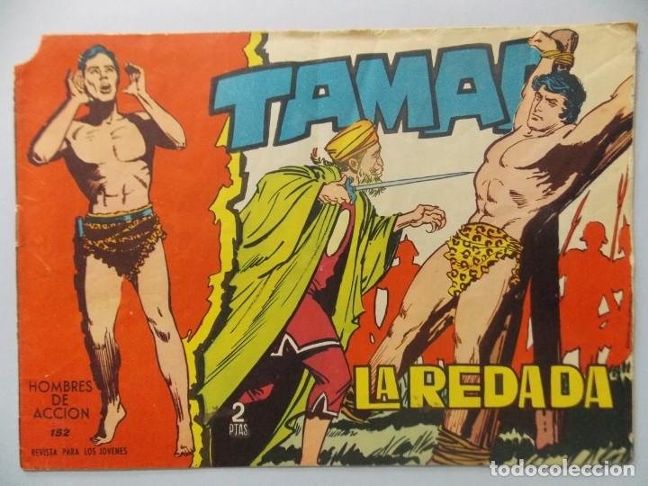 COMIC - TAMAR - Nº 152 , LA REDADA - EDICIONES TORAY , AÑO 1961 - ORIGINAL .. L395 (Tebeos y Comics - Toray - Tamar)