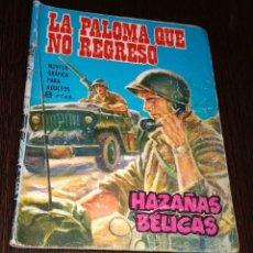 Tebeos: LA PALOMA QUE NO REGRESÓ. HAZAÑAS BÉLICAS. NUMERO 103. Lote 178747985
