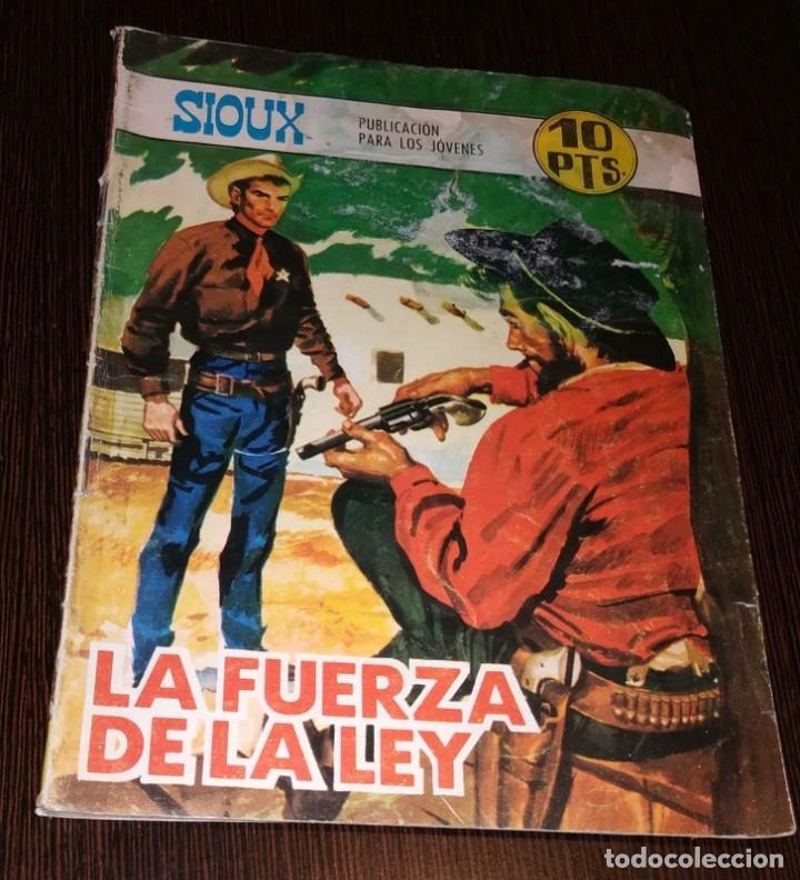 LA FUERZA DE LA LEY. SIOUX. NUMERO 106. (Tebeos y Comics - Toray - Sioux)