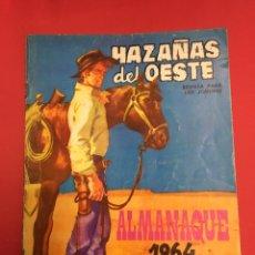 Tebeos: HAZAÑAS DEL OESTE - ALMANAQUE 1964 - TORAY. Lote 179964263