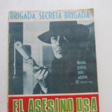 Tebeos: BRIGADA SECRETA- Nº 138 -EL ASESINO USA SILENCIADOR TORAY CX23. Lote 180220267