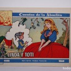 Tebeos: ANTIGUO CÓMIC / TEBEO - CUENTOS DE LA ABUELITA - Nº 242 LINDA Y TOTI - EDICIONES TORAY. Lote 181030357