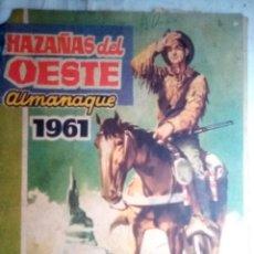 Tebeos: HAZAÑAS DEL OESTE- ALMANAQUE 1961 -GRAN MARIANO HISPANO-JULIO BOSCH-J.ROMEU-1960-DIFÍCIL-LEAN-2266. Lote 181226273