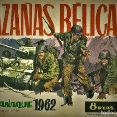 Tebeos: HAZAÑAS BÉLICAS: ALMANAQUE PARA 1962 (TORAY) PORTADA DE LONGARÓN. Lote 181478105