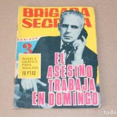 Tebeos: BRIGADA SECRETA Nº 168: EL ASESINO TRABAJA EN DOMINGO - EDICIONES TORAY 1966. Lote 181515100
