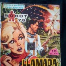 Tebeos: ROBOT 76 -NOVELAS GRÁFICAS- Nº 4 -LLAMADA DE SOCORRO-1967-BUENO-MUY DIFÍCIL-LEAN-2279. Lote 181608171
