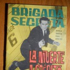 Tebeos: TEBEO - COMIC - NOVELA GRÁFICA - BRIGADA SECRETA - Nº 79 - LA MUERTE A CRÉDITO - TORAY 1964. Lote 182646673
