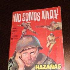 Tebeos: HAZAÑAS BÉLICAS. ¡NO SOMOS NADA! EDICIONES TORAY. Lote 182754687