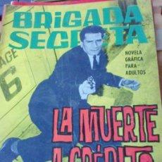 Tebeos: BRIGADA SECRETA LA MUERTE A CREDITO EDIT TORAY AÑO 1965. Lote 183884420