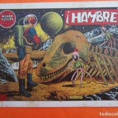 Tebeos: EL MUNDO FUTURO Nº 17: ¡HAMBRE!. DE BOIXCAR (TORAY, 1955). Lote 184119348