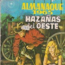 Tebeos: HAZAÑAS DEL OESTE -- ALMANAQUE 1965 -- . Lote 186217445