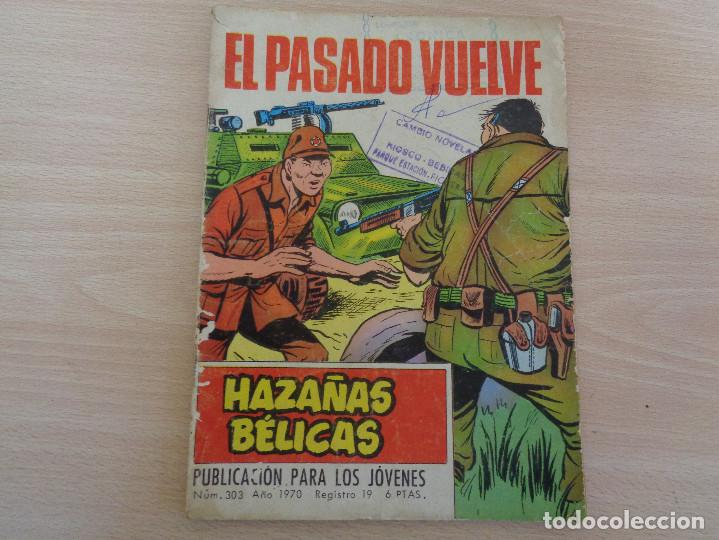 HAZAÑAS BÉLICAS Nº 303. EL PASADO VULEVE. EDITA TORAY 1970 (Tebeos y Comics - Toray - Hazañas Bélicas)