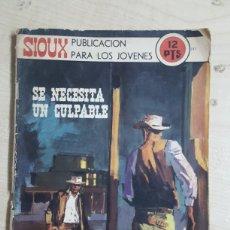Tebeos: NOVELA GRAFICA SIOUX N° 182 SE NECESITA UN CULPABLE AÑO 1971 CON 48 PÁGINAS. Lote 191098033