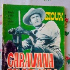 Tebeos: SIOUX- Nº 57 -CARAVANA EN PELIGRO- GRAN A. LÓPEZ-1966-BUENO- MUY DIFÍCIL-LEAN- 2917. Lote 191200832