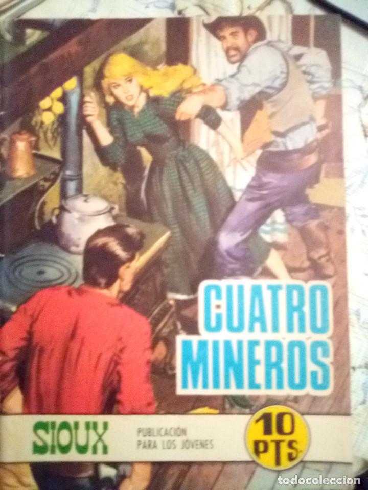 SIOUX- Nº 129 -CUATRO MINEROS-GRAN JOSÉ DUARTE-1969-MUY BUENO-MUY DIFÍCIL-ÚNICO EN TC-LEAN- 2926 (Tebeos y Comics - Toray - Sioux)