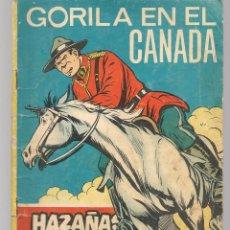 Tebeos: HAZAÑAS BÉLICAS. Nº 258. GORILA EN EL CANADÁ. NOVELA GRÁFICA. EDICIONES TORAY. (P/C59). Lote 191899305