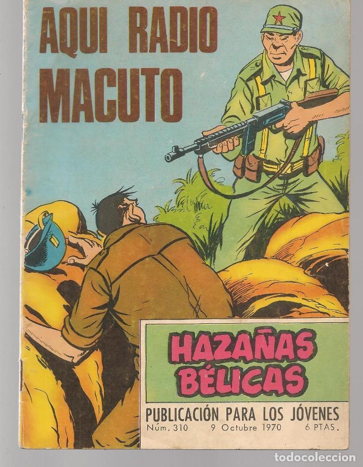 HAZAÑAS BÉLICAS. Nº 310. AQUÍ RADIO MACUTO. NOVELA GRÁFICA. EDICIONES TORAY. (P/C59) (Tebeos y Comics - Toray - Hazañas Bélicas)