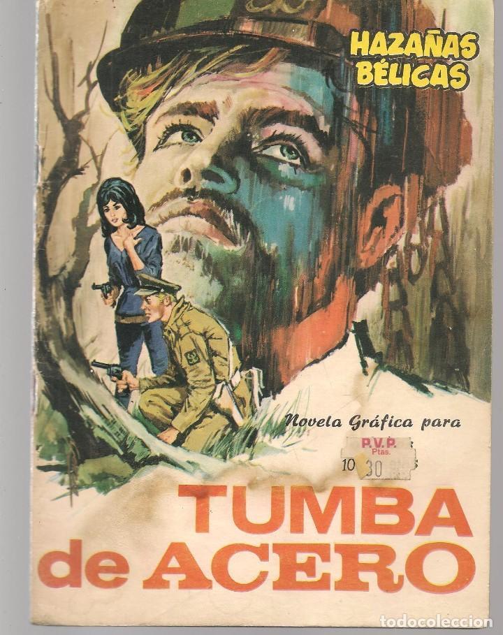 HAZAÑAS BÉLICAS. Nº 149. TUMBA DE ACERO. NOVELA GRÁFICA. EDICIONES TORAY. (P/C59) (Tebeos y Comics - Toray - Hazañas Bélicas)