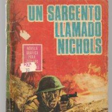 Tebeos: HAZAÑAS BÉLICAS. Nº 140. UN SARGENTO LLAMADO NICHOLS. NOVELA GRÁFICA. EDICIONES TORAY. (P/C59). Lote 191900890
