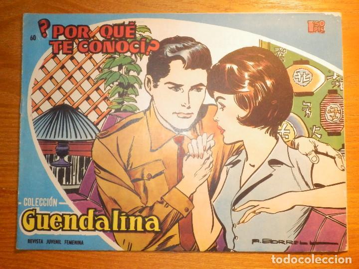 TEBEO - COMIC - COLECCIÓN GUENDALINA - Nº 60 - ¿ POE QUÉ TE CONOCÍ? - TORAY (Tebeos y Comics - Toray - Guendalina)