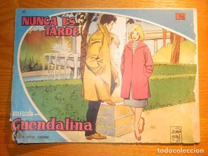 TEBEO - COMIC - COLECCIÓN GUENDALINA - Nº 62 - NUNCA ES TARDE - TORAY (Tebeos y Comics - Toray - Guendalina)
