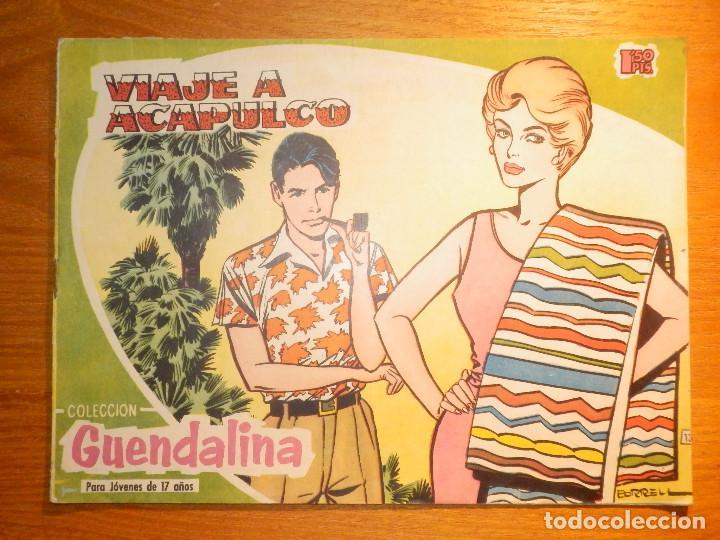 TEBEO - COMIC - COLECCIÓN GUENDALINA - Nº 13 - VIAJE A ACAPULCO - TORAY (Tebeos y Comics - Toray - Guendalina)