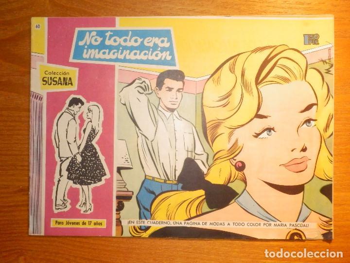 TEBEO - COMIC - COLECCION SUSANA - Nº 60 - NO TODO ERA IMAGINACIÓN - EDICIONES TORAY (Tebeos y Comics - Toray - Susana)