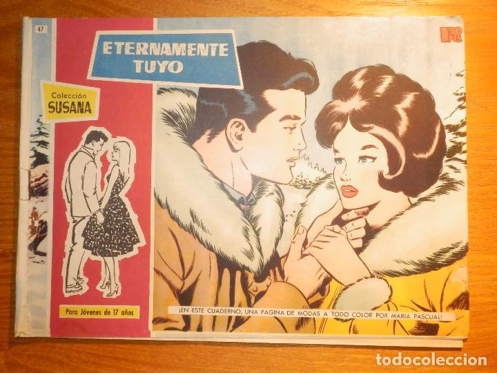 TEBEO - COMIC - COLECCION SUSANA - Nº 47 - ETERNAMENTE TUYO - EDICIONES TORAY (Tebeos y Comics - Toray - Susana)
